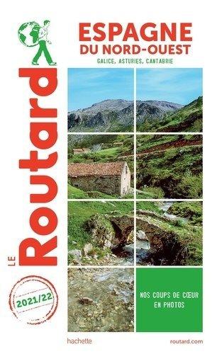 Guide du Routard Espagne du Nord-Ouest - Hachette Tourisme - 9782016293393 -