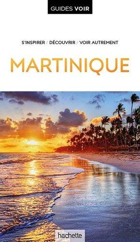 Guide Voir Martinique - hachette - 9782017021414 -