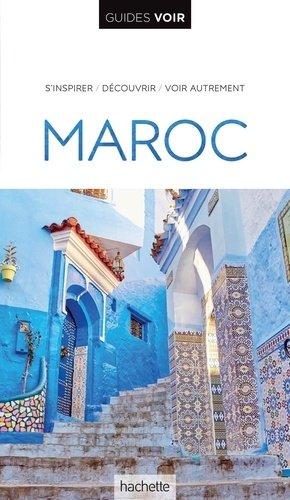 Guide Voir Maroc - hachette - 9782017021667 -