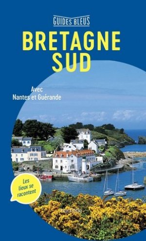 Guide Bleu Bretagne Sud - hachette - 9782017032472 -