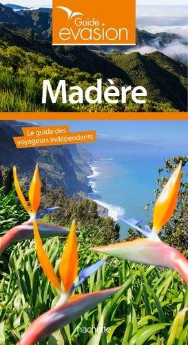 Guide Evasion Madère - hachette - 9782017060840 -