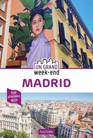 Guide Un Grand Week-End à Madrid 2020 - hachette - 9782017063490 -