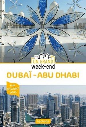 Guide Un Grand Week-End à Dubai et Abu Dhabi - hachette - 9782017063506 -