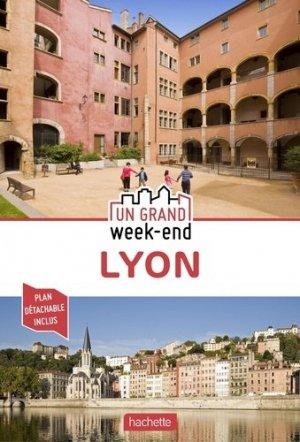 Guide Un Grand Week-End à Lyon - hachette - 9782017063735 -