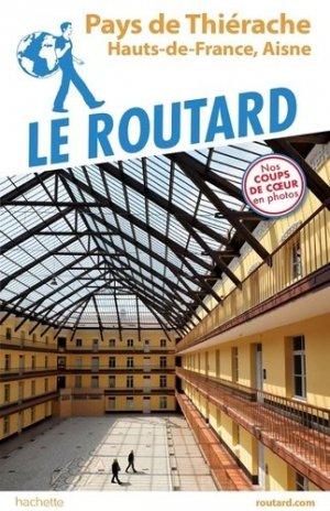 Guide du Routard Thiérache - hachette - 9782017067696 -