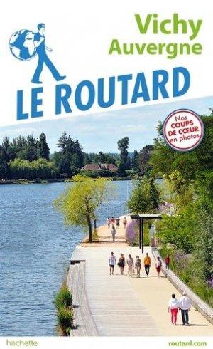 Guide du Routard Vichy-Auvergne - hachette - 9782017067771