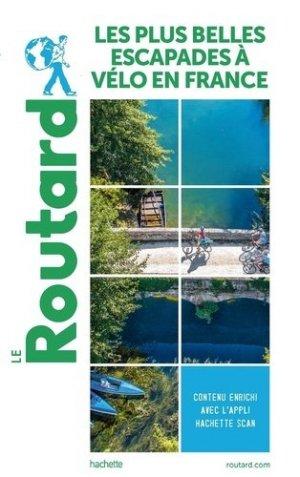 Guide du Routard Plus belles balades à vélo en France - hachette - 9782017067955 -