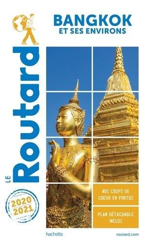 Guide du Routard Bangkok 2020/2021 - hachette - 9782017068228 -
