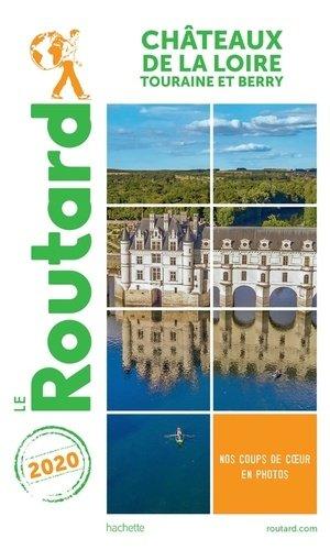 Guide du Routard Châteaux de la Loire 2020 - hachette - 9782017068334 -