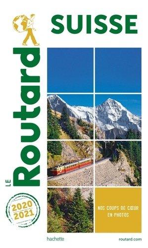 Guide du Routard Suisse 2020/2021 - hachette - 9782017068457 -