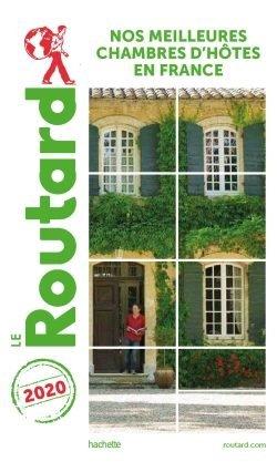Guide du Routard nos meilleures chambres d'hôtes en France 2020 - hachette - 9782017068594 -