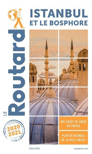 Guide du Routard Istanbul 2020/21 - hachette - 9782017100942 -