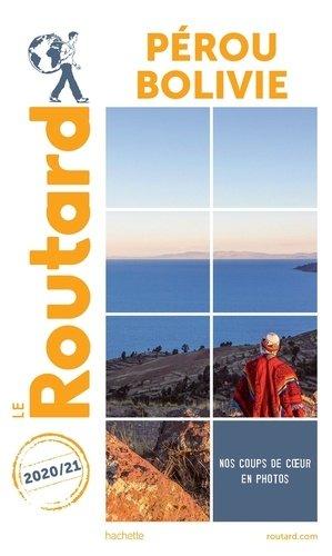 Guide du Routard Pérou Bolivie 2020/21 - hachette - 9782017100966 -