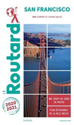 Guide du Routard San Francisco 2020/21 - hachette - 9782017100997 -