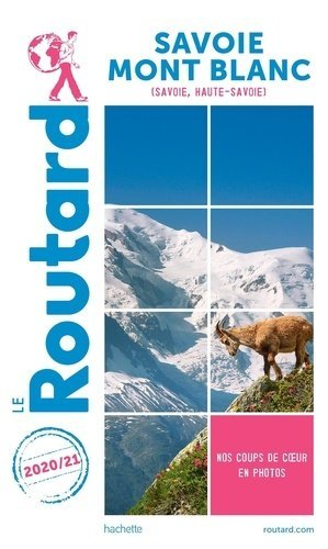 Guide du Routard Savoie Mont-Blanc 2020/21 - hachette - 9782017101109 -