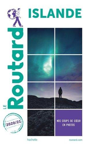 Guide du Routard Islande 2020-2021 - hachette - 9782017101116 -