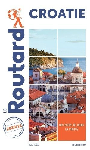 Guide du Routard Croatie 2020-2021 - hachette - 9782017101123 -
