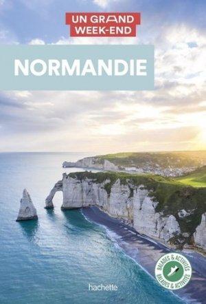 Guide Un Grand Week-end Normandie - Hachette - 9782017106883 -