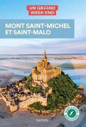 Guide Un Grand Week-end  Mont Saint-Michel-Saint Malo - HACHETTE TOURI - 9782017139966 -