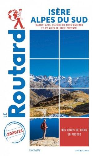 Guide du Routard Isère, Alpes du Sud 2020/21 - hachette - 9782017870715 -