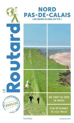 Guide du Routard Nord-Pas-de-Calais 2020/21 - hachette - 9782017870777 -