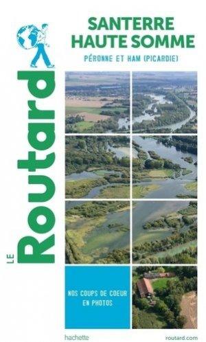 Guide du Routard Santerre Haute-Somme. Péronne et Ham (Picardie) - Hachette - 9782017870883 -