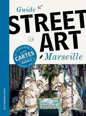 Guide du street art à Marseille - gallimard - 9782072875977 -