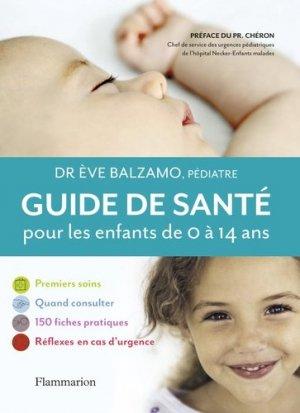 Guide santé pour les enfants de 0 à 14 ans - flammarion - 9782081237582 - majbook ème édition, majbook 1ère édition, livre ecn major, livre ecn, fiche ecn