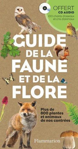 Guide de la faune et de la flore - flammarion - 9782081386556 -