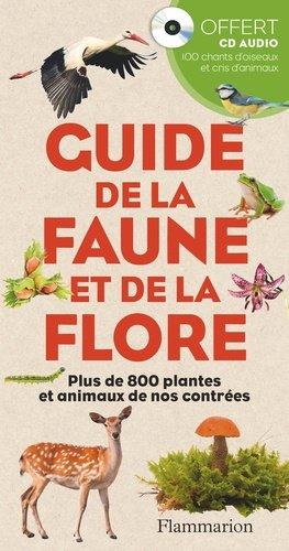 Guide de la faune et de la flore - flammarion - 9782081410206 -
