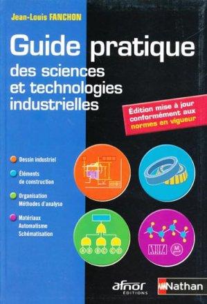 Guide pratique des sciences et technologies industrielles - nathan / afnor - 9782091610382 -