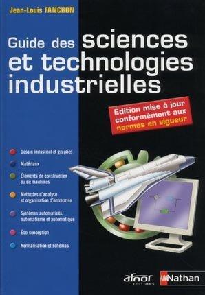 Guide des sciences et technologies industrielles - nathan / afnor - 9782091629964 -