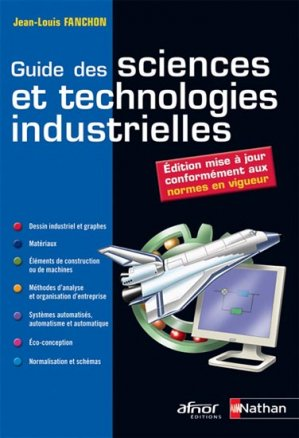 Guide des sciences et technologies industrielles - nathan / afnor - 9782091637327 -