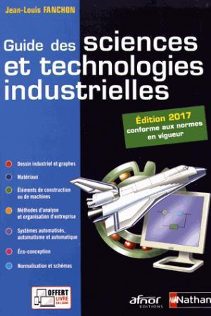 Guide des sciences et technologies industrielles - Nathan - 9782091649047 -