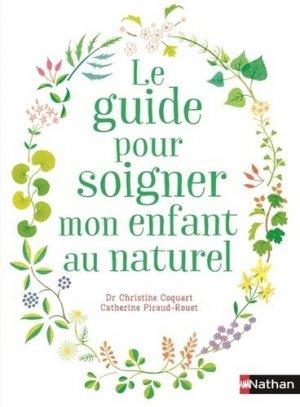 Guide pour soigner son enfant au naturel - nathan - 9782092788707 -