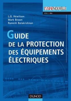 Guide de la protection des équipements électriques - dunod - 9782100506033 -