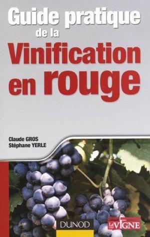 Guide pratique de la vinification en rouge-dunod-9782100521081