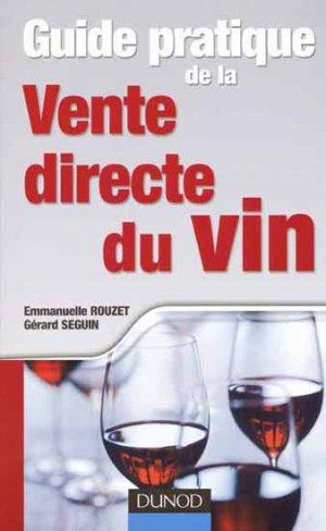Guide pratique de la vente directe du vin - dunod - 9782100521098 -