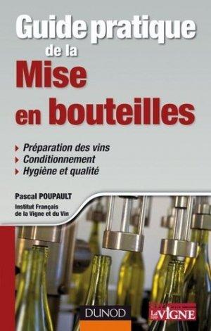 Guide pratique de la mise en bouteilles - dunod - 9782100538911 -