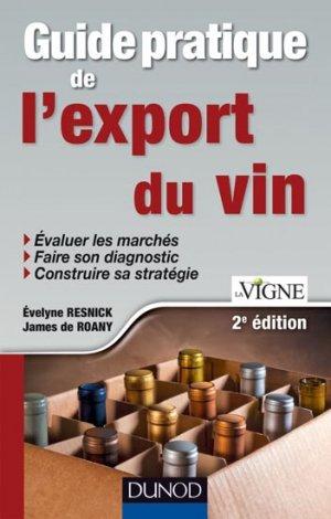Guide pratique de l'export du vin - dunod - 9782100705474