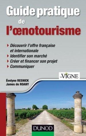 Guide pratique de l'oenotourisme - dunod - 9782100708864 -
