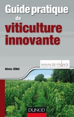 Guide pratique de viticulture innovante - dunod - 9782100742509 -