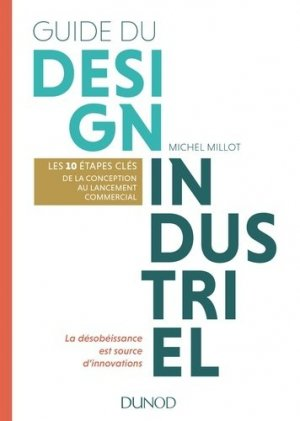 Guide du design industriel - dunod - 9782100748488 -