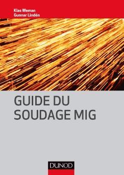 Guide du soudage MIG - dunod - 9782100752904 -