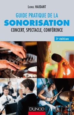 Guide pratique de la sonorisation - dunod - 9782100761586 -