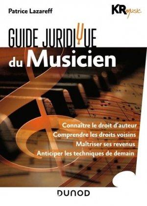 Guide juridique du musicien - dunod - 9782100794461 -