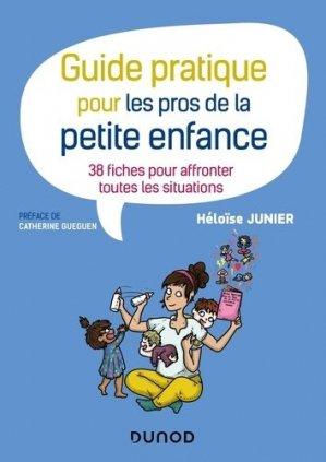 Guide pratique pour les pros de la petite enfance - dunod - 9782100806003 -
