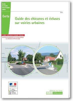 Guide des chicanes et écluses sur voiries urbaines - la documentation francaise - 9782111294691 -