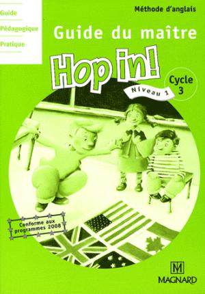 Méthode d'anglais Hop in! Cycle 3 Niveau 1 - Magnard - 9782210602175 -