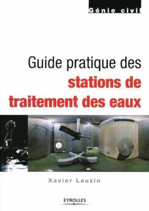 Guide pratique des stations de traitement des eaux - eyrolles - 9782212125665 -